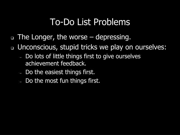 To-Do List Problems