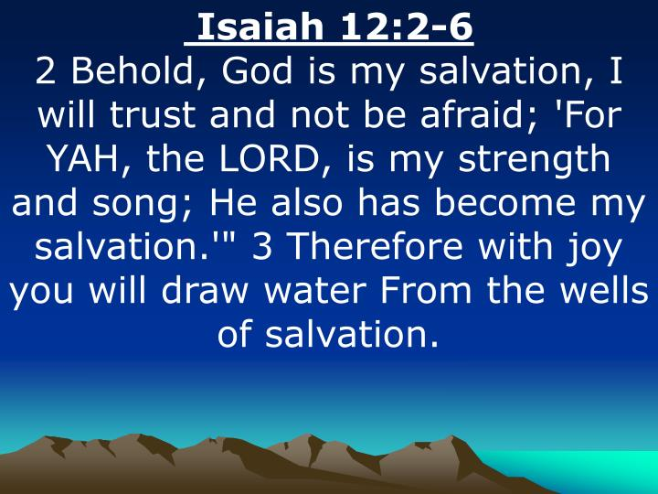 Isaiah 12:2-6