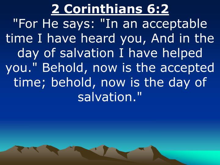 2 Corinthians 6:2