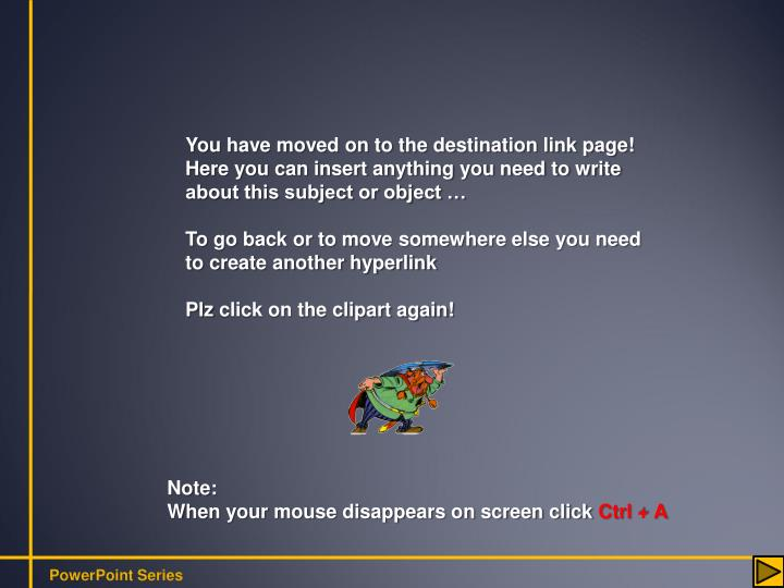 You have moved on to the destination link page!