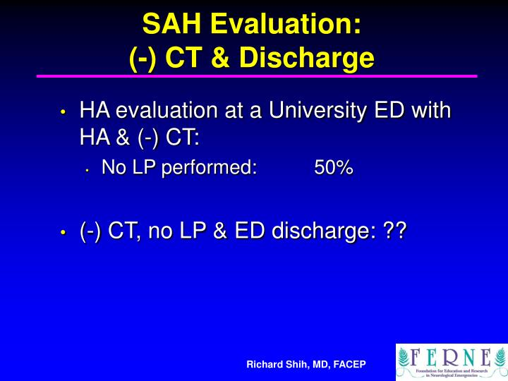 SAH Evaluation: