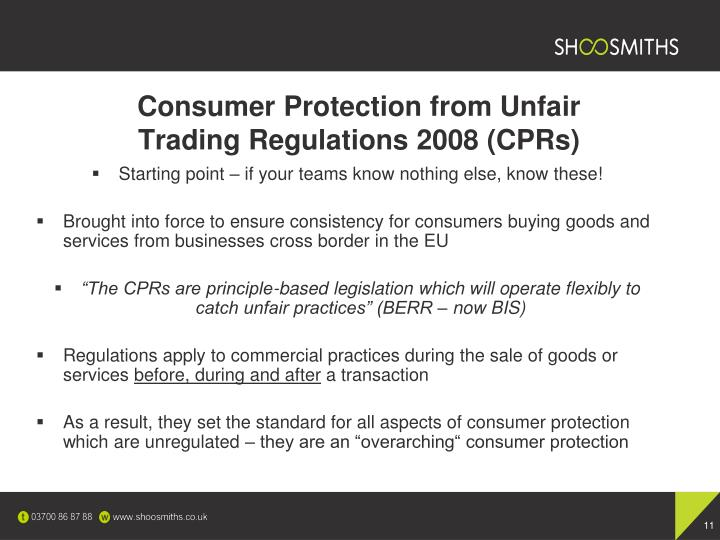 Consumer Protection from Unfair Trading Regulations 2008 (CPRs)