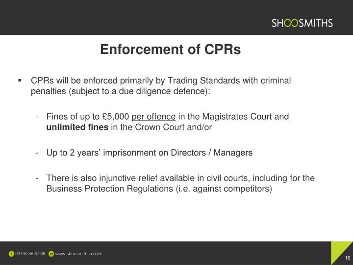 Enforcement of CPRs