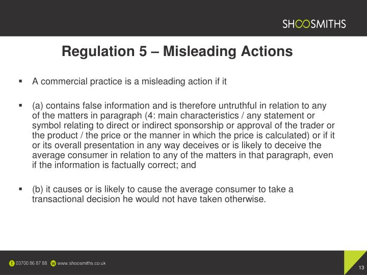 Regulation 5 – Misleading Actions