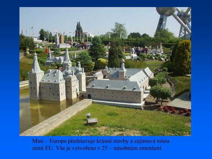 Mini – Europa představuje krásné stavby a zajímavá místa