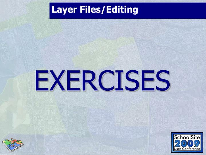 Layer Files/Editing