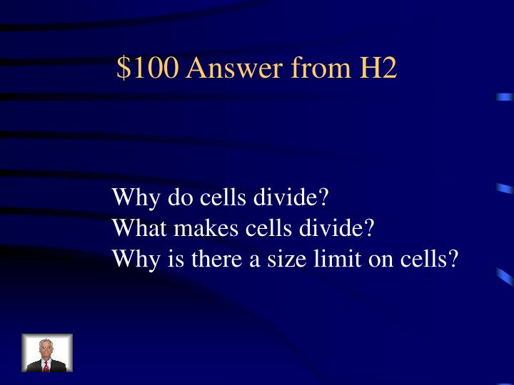 $100 Answer from H2