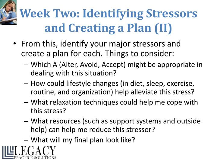Week Two: Identifying Stressors and Creating a Plan (II)