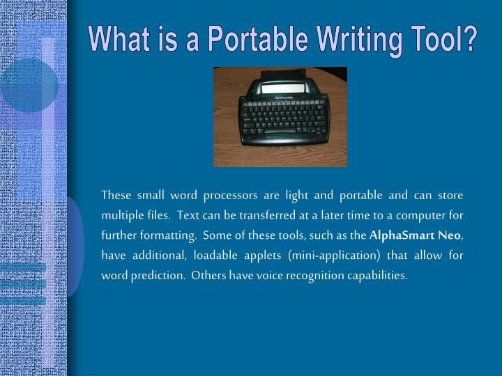 What is a Portable Writing Tool?