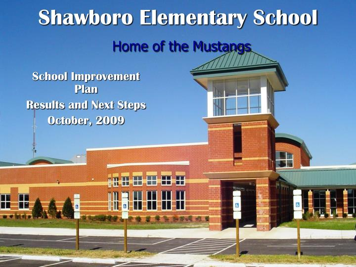 Shawboro elementary school home of the mustangs