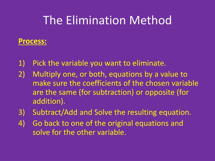 The Elimination Method