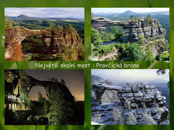 Největší skalní most