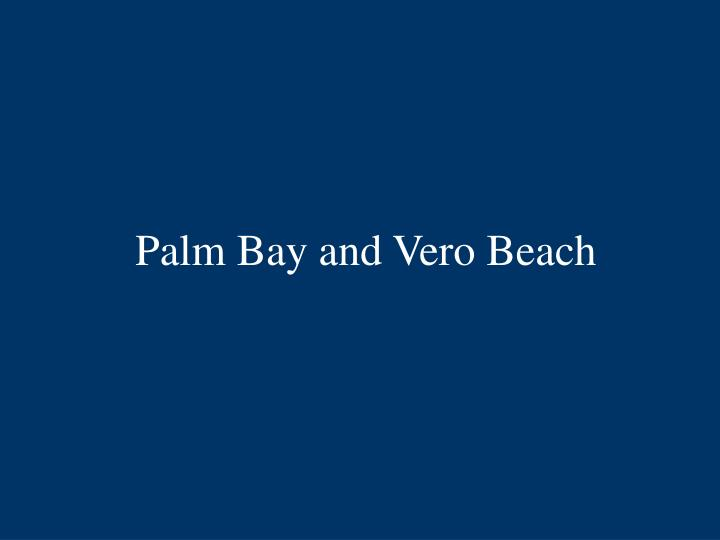 Palm Bay and Vero Beach