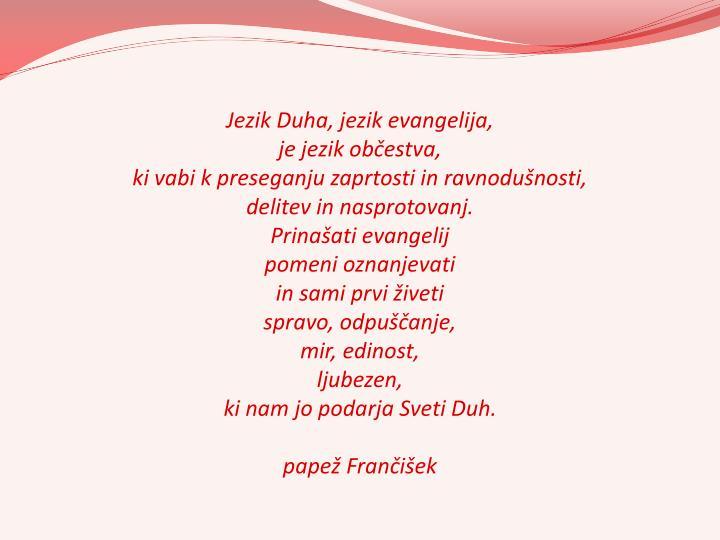 Jezik Duha, jezik evangelija,