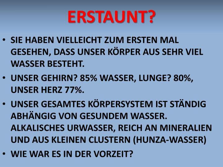 ERSTAUNT?