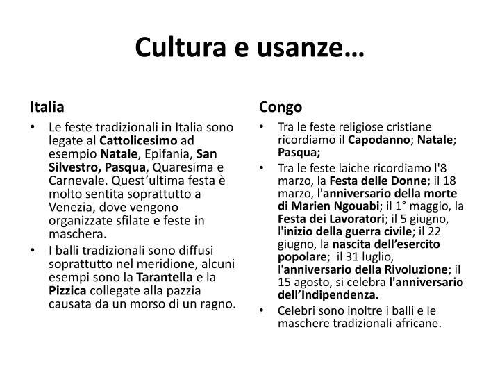 Cultura e usanze…