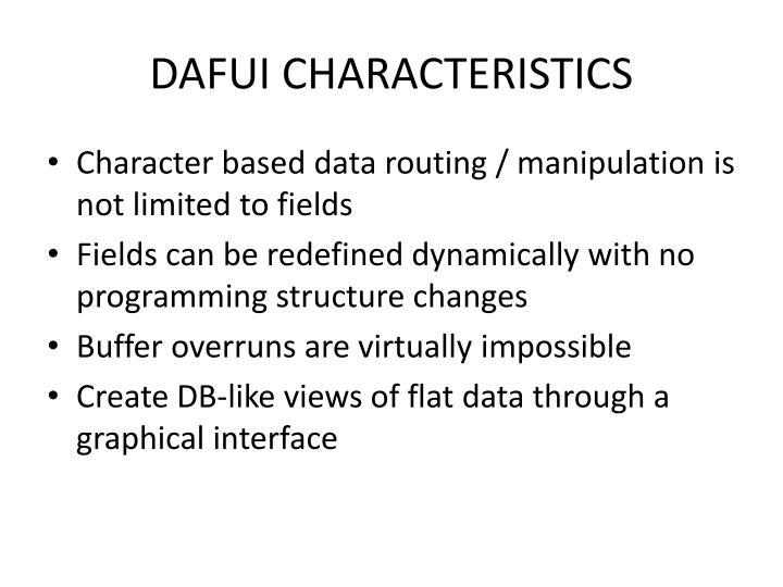 DAFUI CHARACTERISTICS