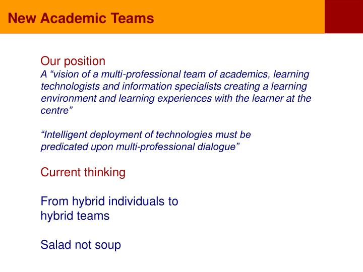 New Academic Teams