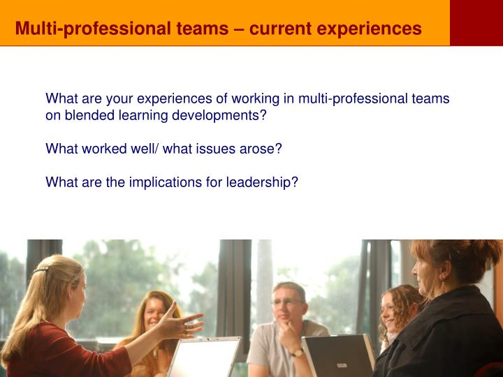 Multi-professional teams – current experiences