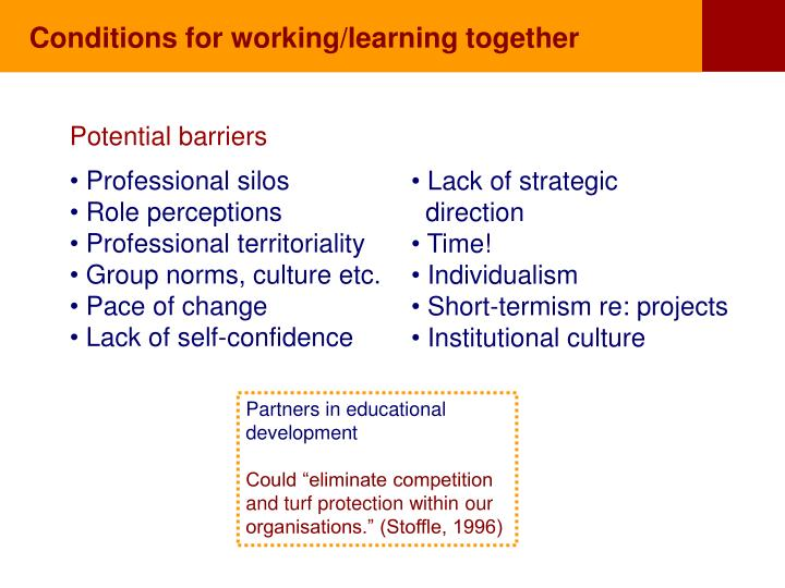 Conditions for working/learning together