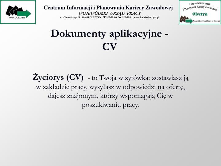 Dokumenty aplikacyjne - CV