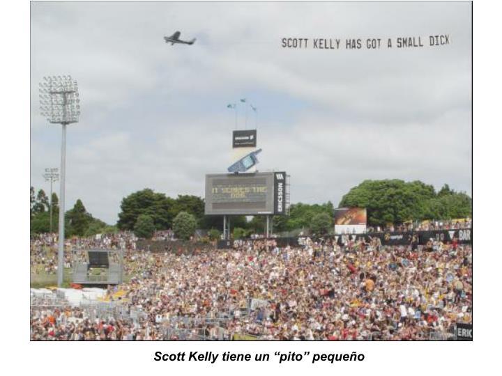 """Scott Kelly tiene un """"pito"""" pequeño"""