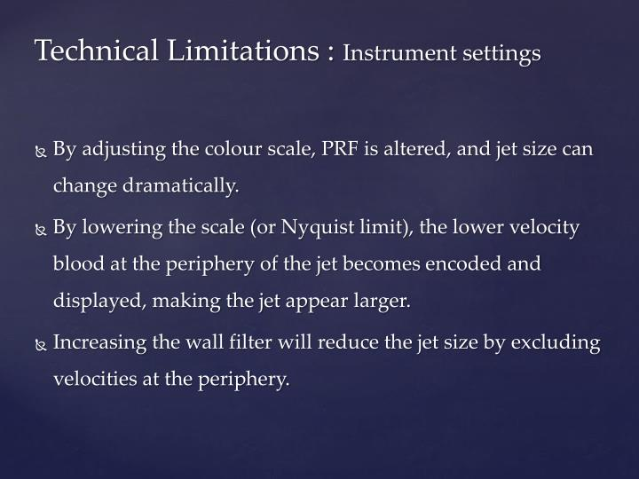 Technical Limitations :