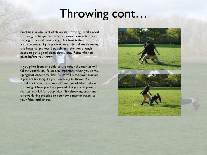 Throwing cont