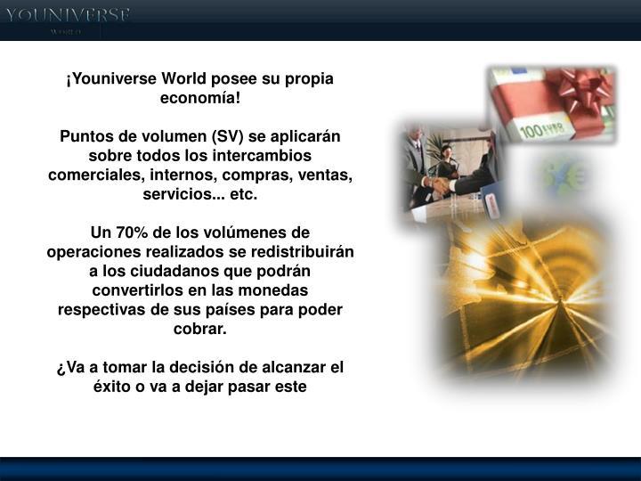 ¡Youniverse World posee su propia economía!