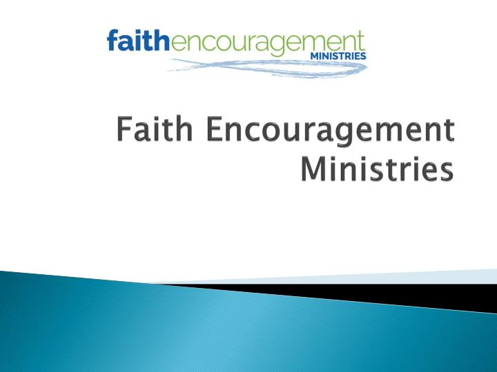 Faith encouragement ministries
