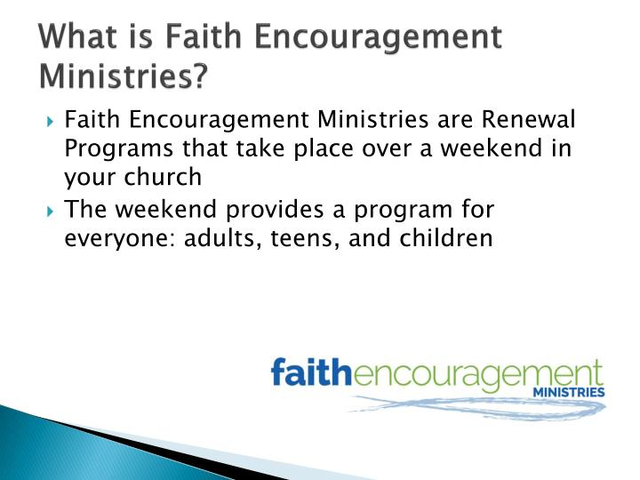 What is faith encouragement ministries