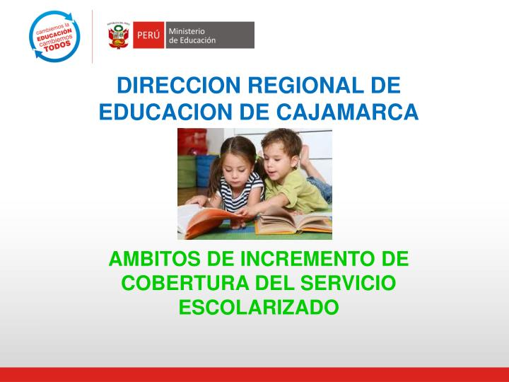 DIRECCION REGIONAL DE EDUCACION DE CAJAMARCA