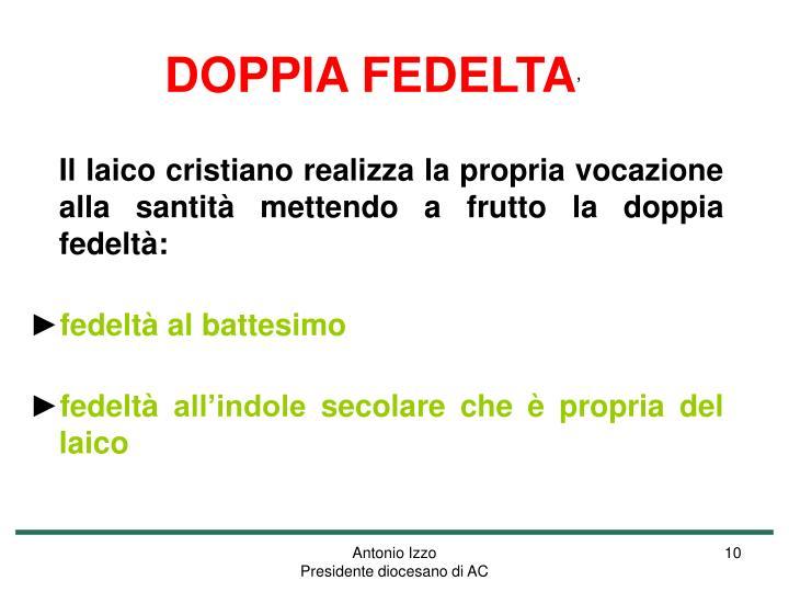 DOPPIA FEDELTA