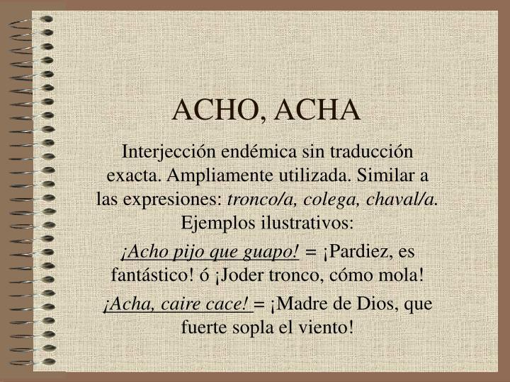 ACHO, ACHA