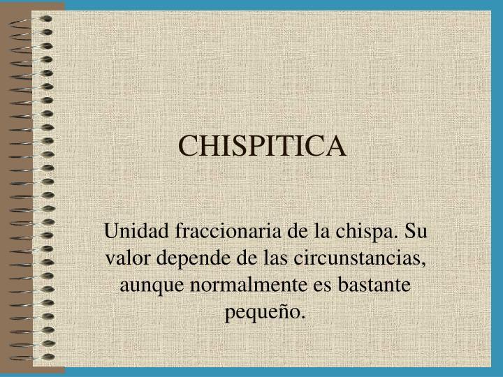 CHISPITICA