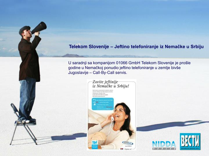 Telekom Slovenije – Jeftino telefoniranje iz Nemačke u Srbiju