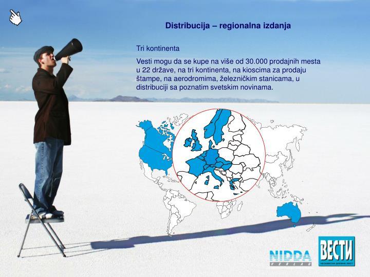 Distribucija – regionalna izdanja
