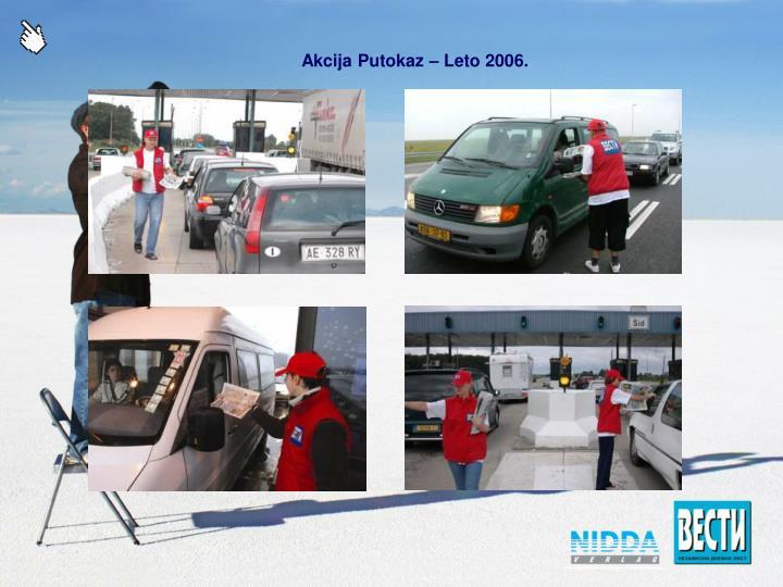 Akcija Putokaz – Leto 2006.