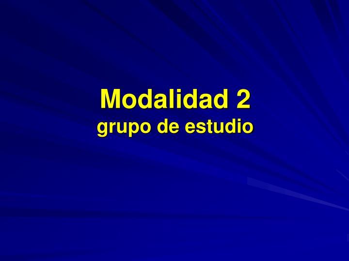 Modalidad 2