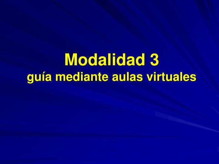 Modalidad 3