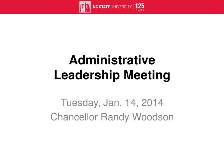Administrative leadership meeting