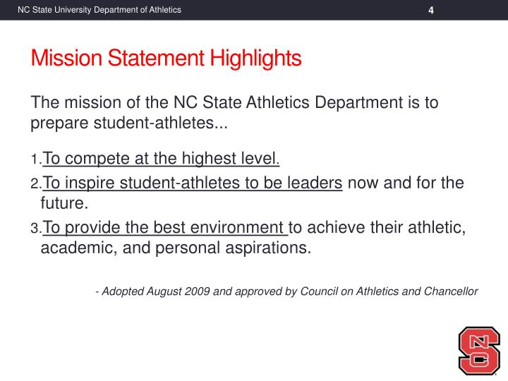 The mission of the NC State Athletics Department is to prepare student-athletes...