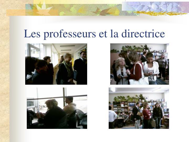 Les professeurs et la directrice
