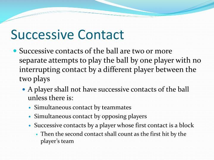 Successive Contact