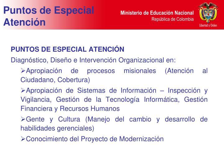PUNTOS DE ESPECIAL ATENCIÓN