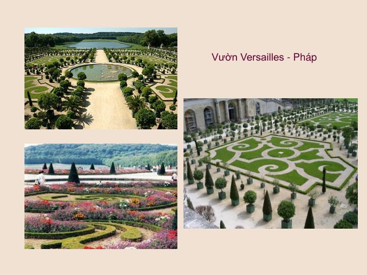 Vườn Versailles - Pháp