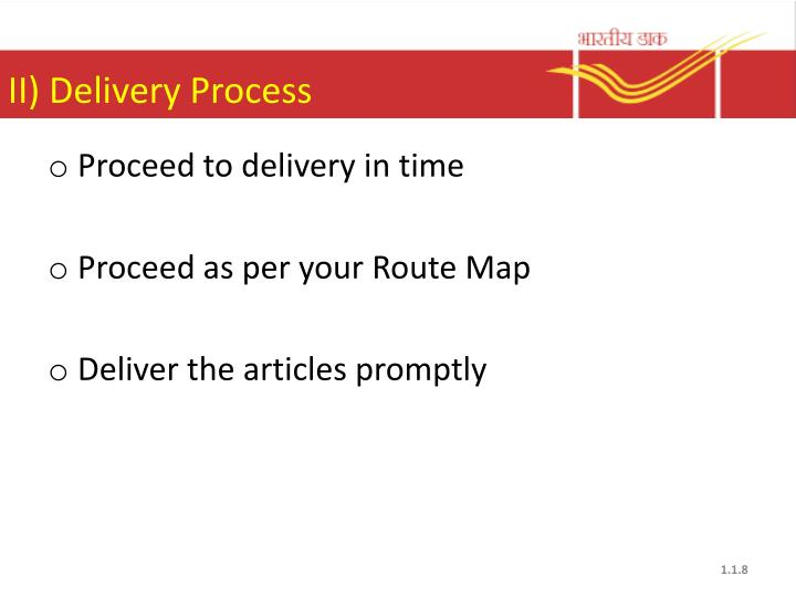 II) Delivery Process