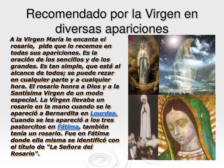 Recomendado por la Virgen en diversas apariciones