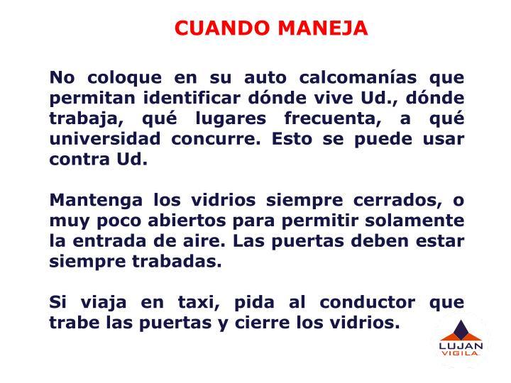 CUANDO MANEJA