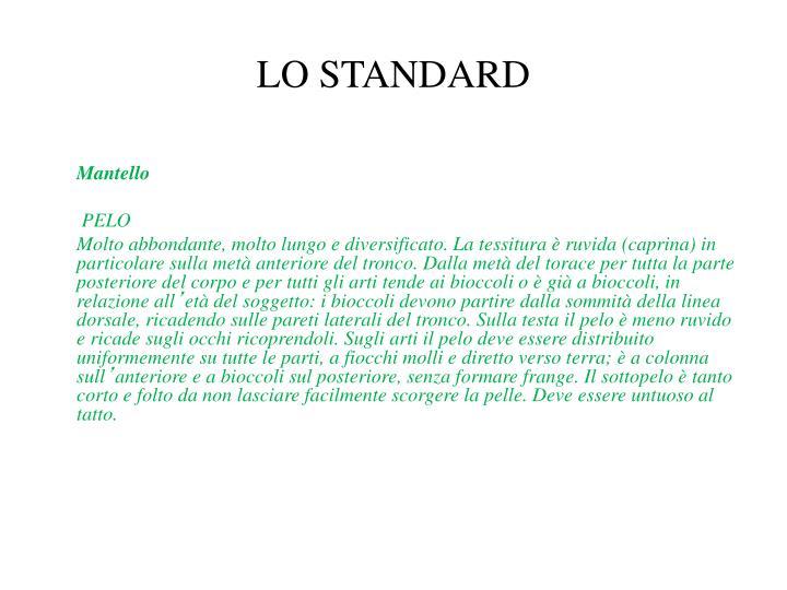 LO STANDARD
